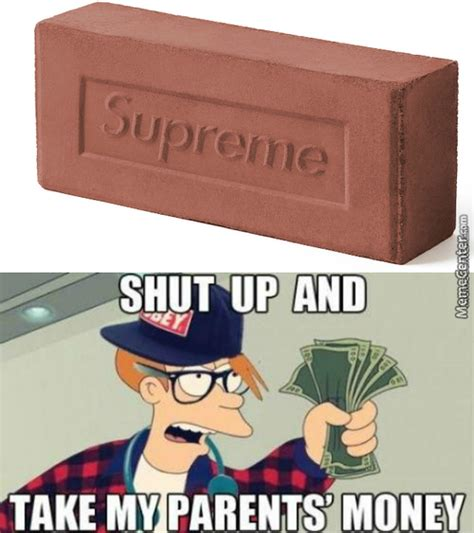 Supreme Meme - brick memes best collection of funny brick pictures