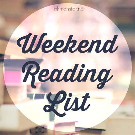 Weekend Reads Product 8 by Ink S Weekend Reading List 8 19 16 Ink