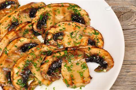 cucina veloce secondi piatti ricetta bistecche di fungo alla piastra le ricette