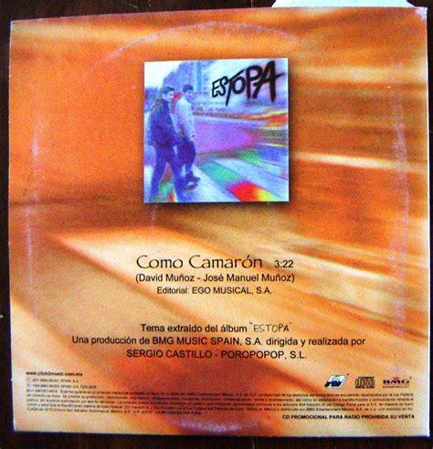 estopa camaron cd sencillo estopa como camar 243 n bfn u s 10 80 en