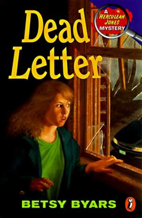 dead letters a novel books dead letter herculeah jones mysteries book 3 by betsy byars