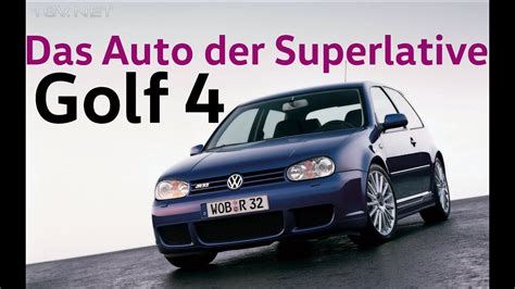 Golf Das Auto Youtube by Vw Golf 4 Teil 1 Das Auto Der Superlative Youtube