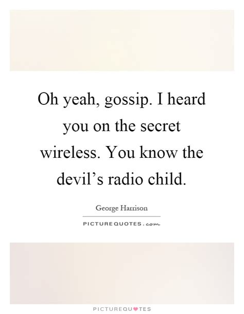 Gossip From The Rsquo wireless quotes wireless sayings wireless picture quotes