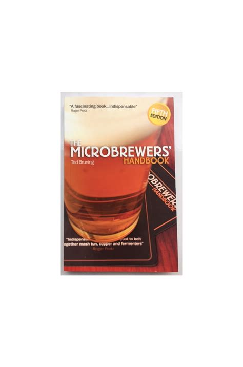 Microbrewers Handbook the microbrewers handbook fifth edition