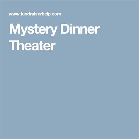 murder mystery dinner scripts 17 best ideas about mystery dinner theater on
