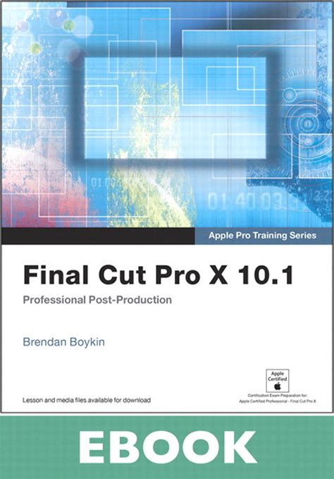 final cut pro classes apple pro training series final cut pro x 10 1