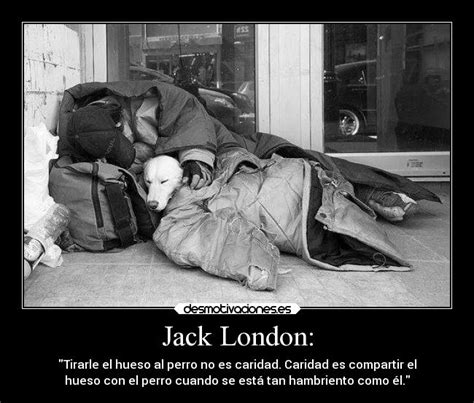 imagenes de jack london jack london desmotivaciones