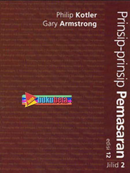 Original Chaotics Buku Manajemen jual prinsip prinsip pemasaran 2 edisi 12 philip kotler baru buku manajemen best seller