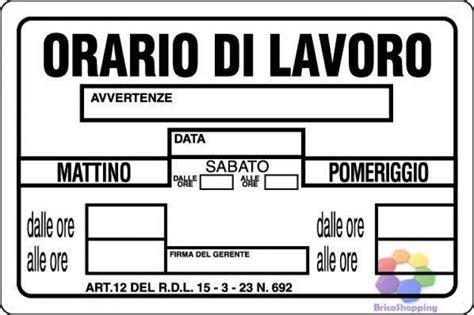 Lavori In Casa Orari by Targa Cartello Orario Di Lavoro Negozio Apertura 20x30