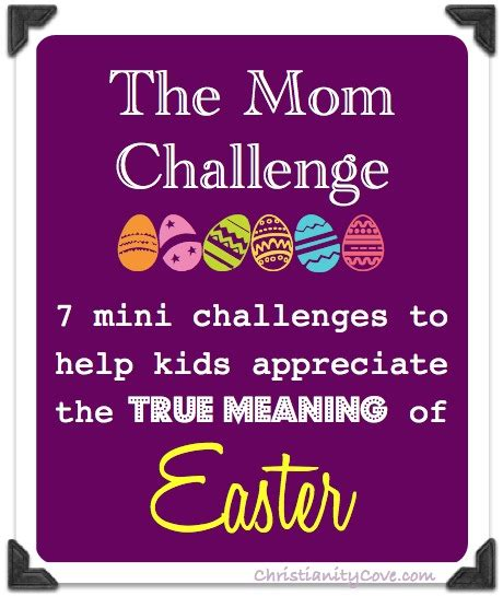 the meaning of challenges easter challenge