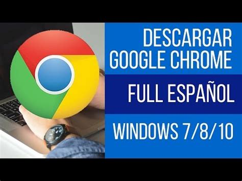 internet download manager ultima version full español descargar google chrome full espa 195 177 ol 2014 descargar b