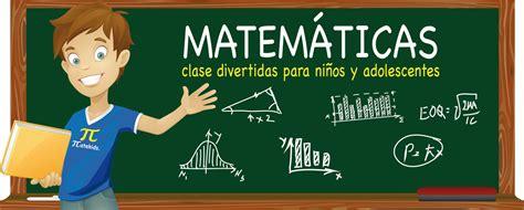 imagenes de matematicas en caricatura clases de matem 225 ticas para ni 241 os de 7 a 8 a 241 os matekids