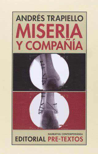 libro miseria grandeza y agona libro miseria y compa 241 237 a di andr 233 s garc 237 a trapiello