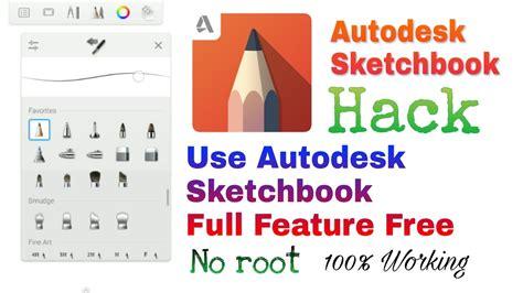 sketchbook pro tools free autodesk sketchbook hack without root 100 working how