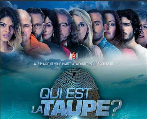 Qui Est La Taupe by Qui Est La Taupe M6 La Date De Diffusion Et Photo