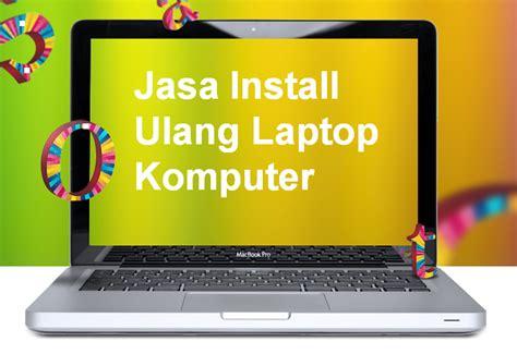 Jasa Instal Ulang jasa install ulang ama computer software hardware