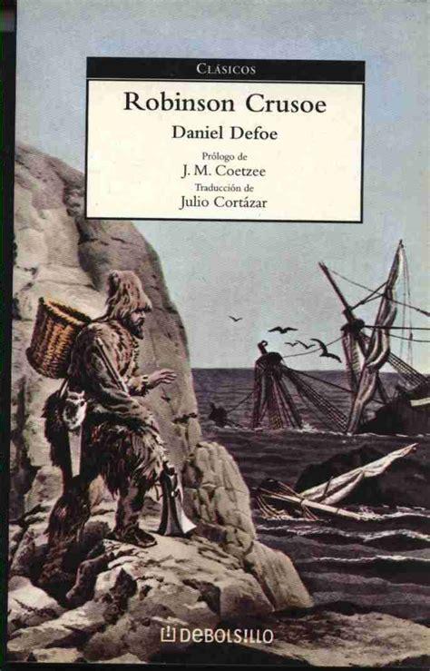 robinson crusoe por daniel defoe libros cl 225 sicos libros leer y libros cl 225 sicos