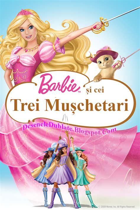 film barbie dublat in romana barbie şi cei trei muşchetari 2009 dublat 238 n rom 226 nă