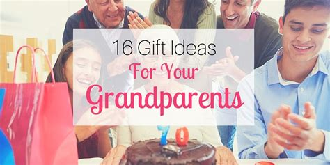 gift ideas grandparents 16 gift ideas for your grandparents
