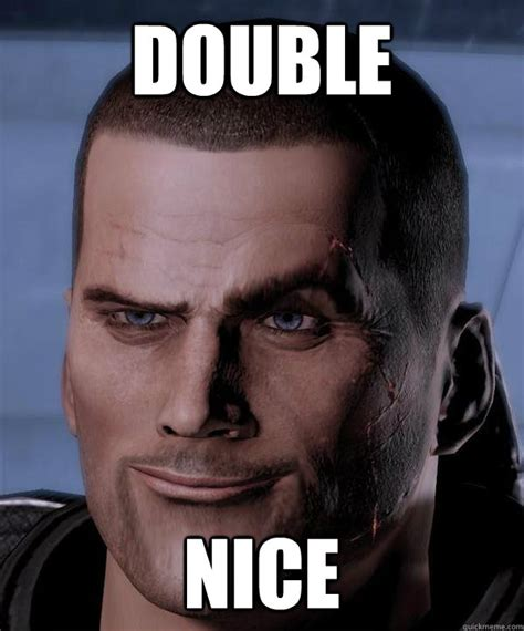 Nice Memes - double nice funny shepard quickmeme