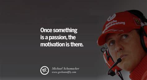 famous michael schumacher inspirational quotes