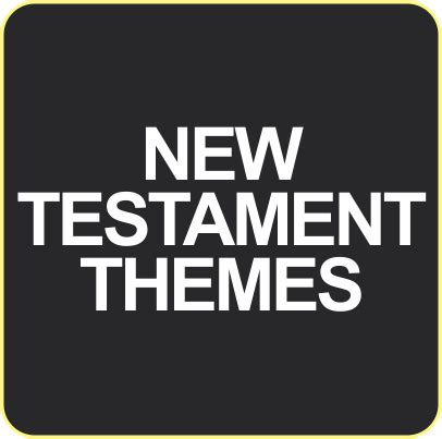 new testament themes by book new testament themes hope college australia