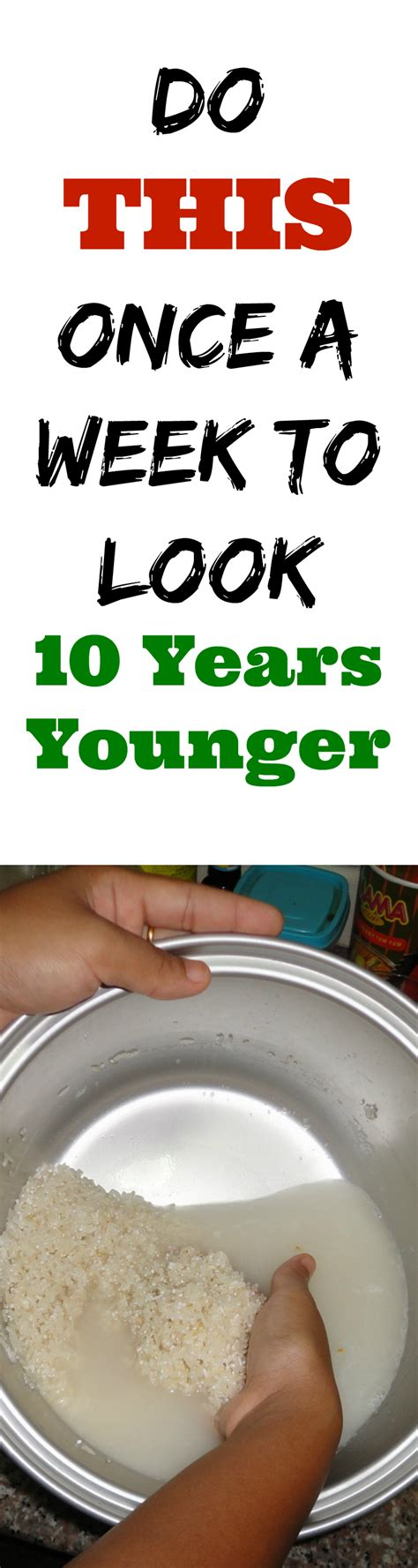 10 Years Younger In 10 Weeks do this once a week to look 10 years younger