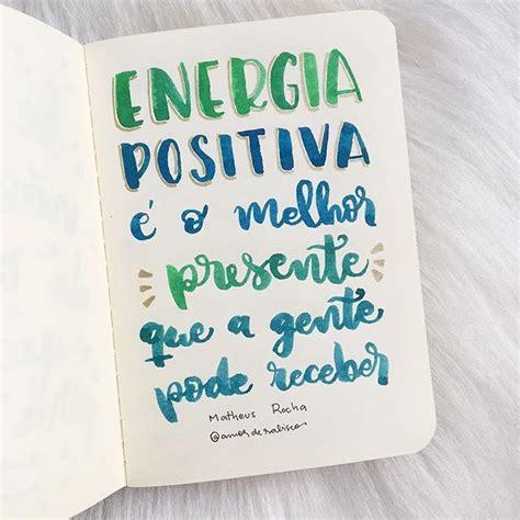 imagenes y frases de energia positiva 17 mejores ideas sobre energia positiva en pinterest