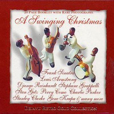 swinging christmas songs a swinging christmas retro various artists songs