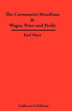 the communist manifesto skeptical reader series books the communist manifesto wages price and profit by karl