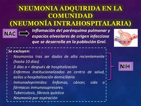 neumonia adquirida en la comunidad nac neumonia adquirida en comunidad y nosocomial
