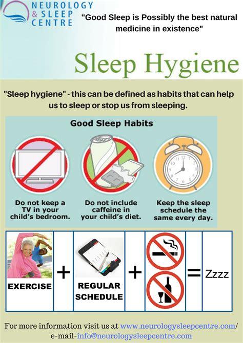 sleep hygiene maintaining sleep hygiene in order to get better sleep at