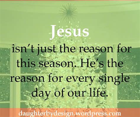 jesus is the reason for the season quotes jesus is the reason quote quote jesus is the reason for this season