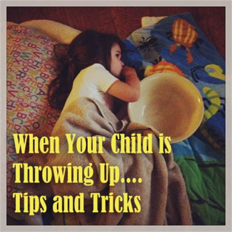 what to do when throws up what to do when a child is throwing up clumsy crafter
