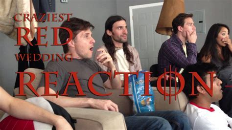 CRAZIEST Red Wedding Reaction EVER!   YouTube