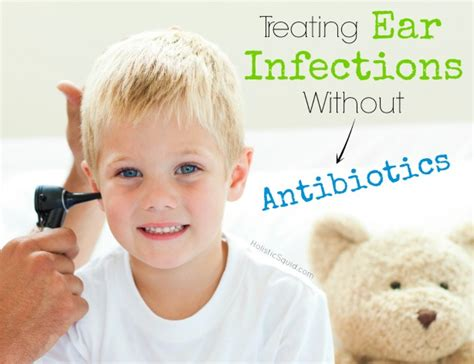 antibiotics for ear infection remedies for ear infections holistic squid