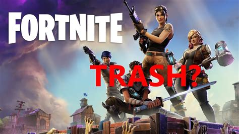 why fortnite is not working is fortnite battle royale trash