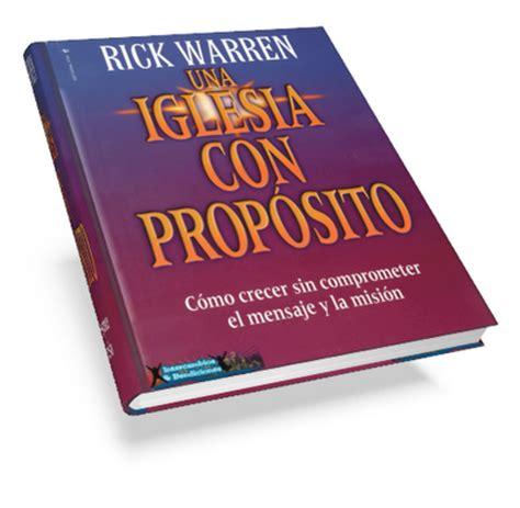 libro una iglesia con propsito libro gratis una iglesia con prop 243 sito rick warren descarga gratis y f 225 cil susurro del cielo