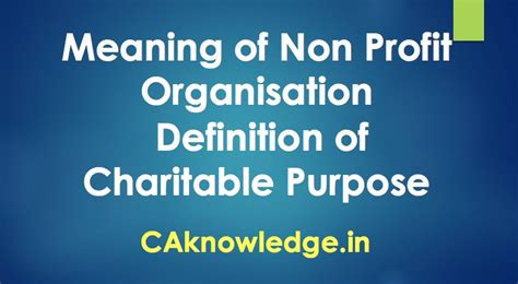 meaning of npo non profit organisation definition of charitable purpose
