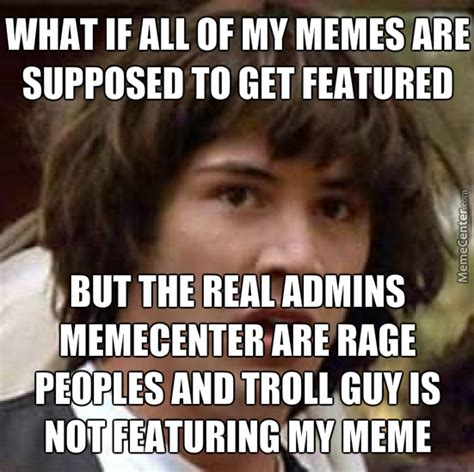 Troll Guy Meme - troll guy by neil 3stan meme center