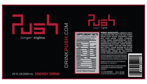 design energy drink label push energy drink by brendon hernandez at coroflot com