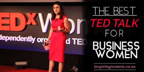 best ted the best ted talk for business inspirewomensa