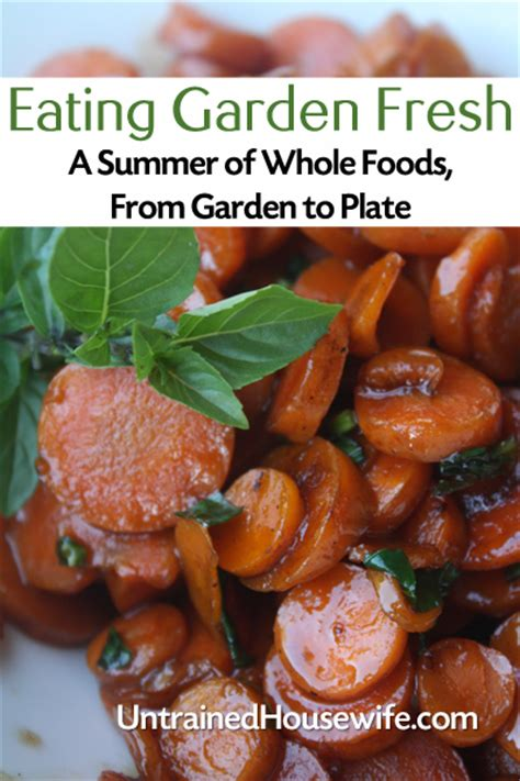 Garden Fresh Foods by Garden Fresh A Summer Of Whole Foods