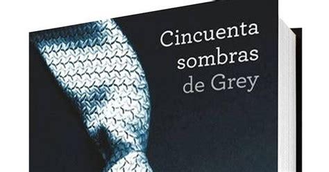 espanol libro 50 sombras de grey pdf robert pattinson en espa 241 ol trilog 237 a de libros quot 50