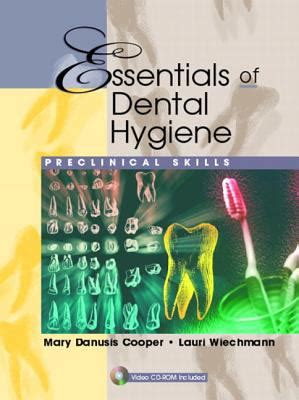 essentials of dental hygiene preclinical skills 1st edition rent 9780130941046 0130941042