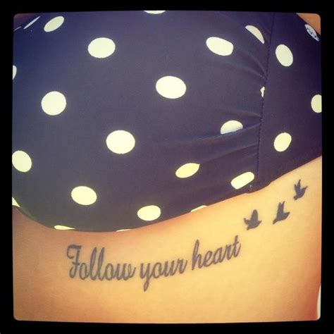follow your heart tattoo follow your small ink forever inked