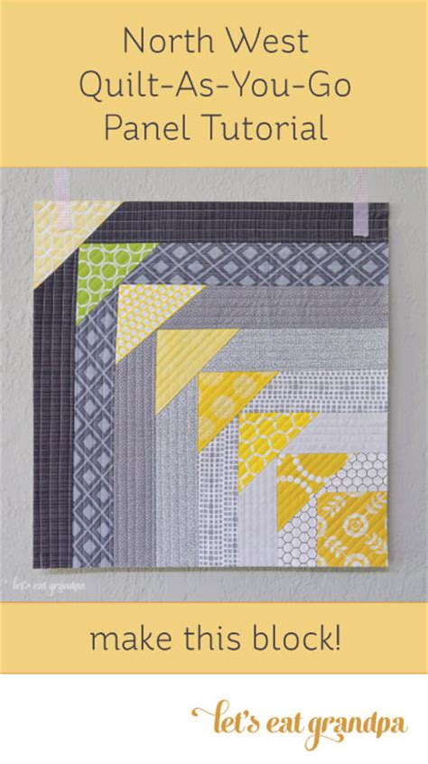 Quilt As You Go Tutorials by West Quilt As You Go Panel Tutorial By Let S Eat