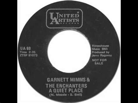 A Place Garnet Mimms Lyrics Garnett Mimms The Enchanters A Place United Artists 69 1964