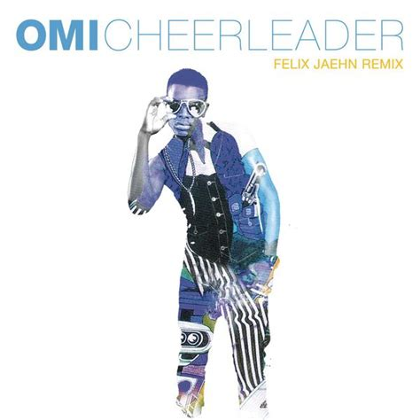 download mp3 cheerleader from omi cheerleader omi download and listen to the album