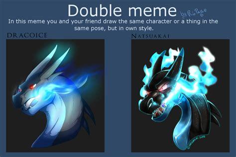 Double Meme - double meme by dracoice on deviantart